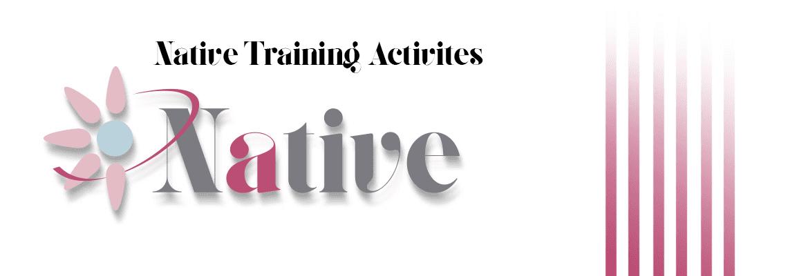 Native Training Activites